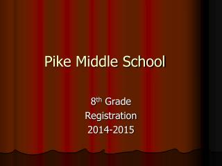 Pike Middle School