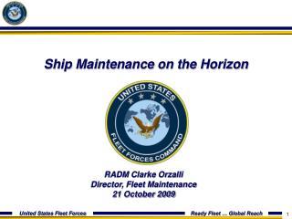 Ship Maintenance on the Horizon presentation file