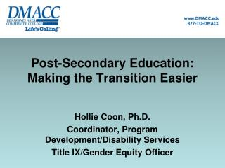 Post-Secondary Education: Making the Transition Easier