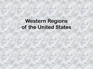Western Regions  of the United States