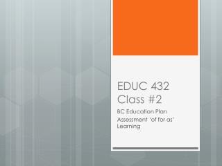 EDUC 432  Class #2