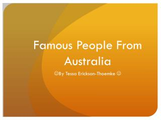 Famous People From Australia