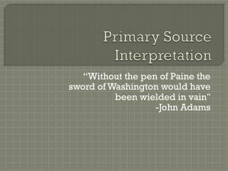 Primary Source Interpretation