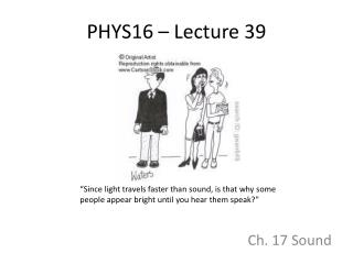 PHYS16 – Lecture 39