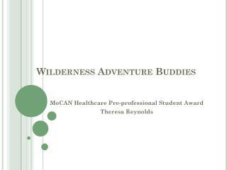 Wilderness Adventure Buddies