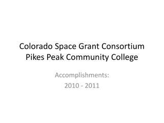 Colorado Space Grant Consortium Pikes Peak Community College
