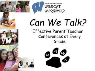 Can e Talk? Effective Parent Teacher Conferences at Every Grade