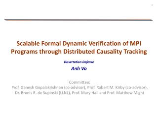 Scalable Formal Dynamic Verification of MPI Programs through Distributed Causality Tracking