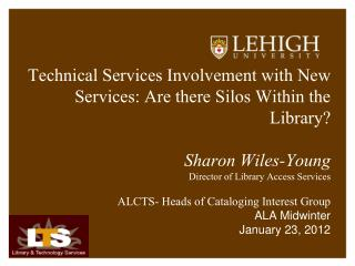 Technical Services Involvement with New Services: Are there Silos Within the Library?