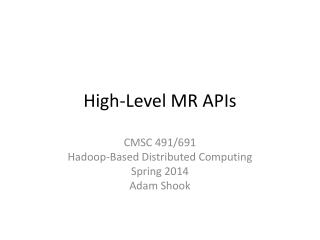 High-Level MR APIs