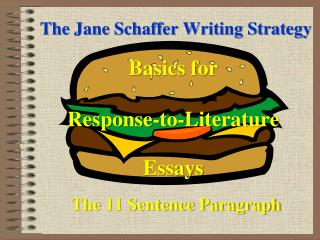 The Jane Schaffer Writing Strategy