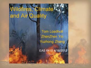 Wildfires, Climate and Air Quality