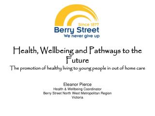 Health, Wellbeing and Pathways to the Future