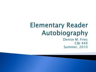 Elementary Reader Autobiography