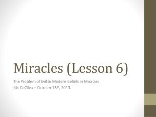 Miracles (Lesson 6)