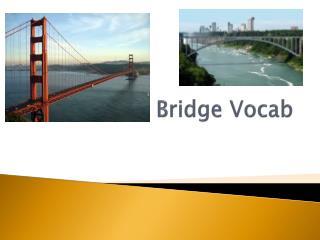 Bridge Vocab