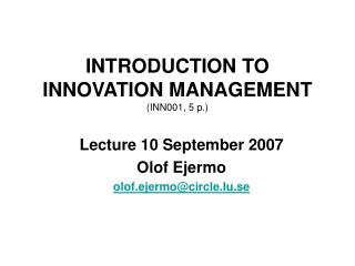 INTRODUCTION TO INNOVATION MANAGEMENT INN001, 5 p.