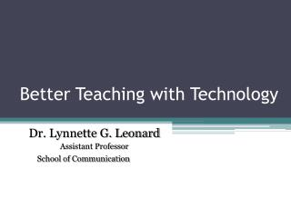 Better Teaching with Technology