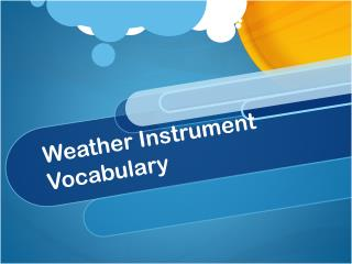Weather Instrument Vocabulary