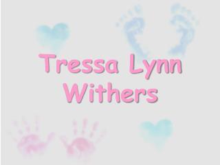 Tressa Lynn Withers
