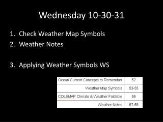 Wednesday 10-30-31