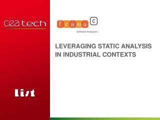 Leveraging Static Analysis  in  Industrial Contexts