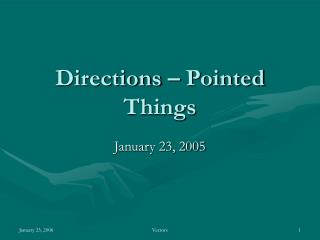 Directions   Pointed Things