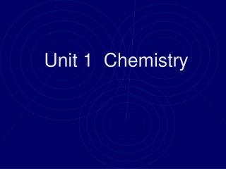 Unit 1  Chemistry