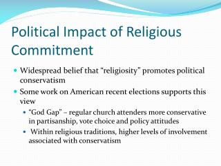 Political  Impact of Religious Commitment