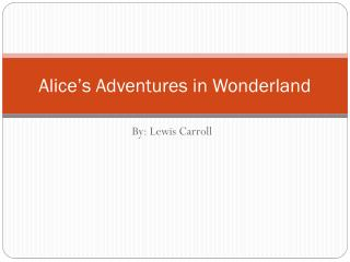 Alice�s Adventures in Wonderland