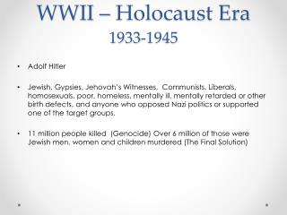 WWII – Holocaust Era 1933-1945