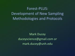 Forest-PLUS: Development of New Sampling Methodologies and Protocols