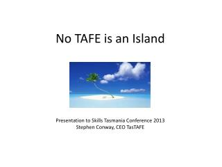 No TAFE is an Island