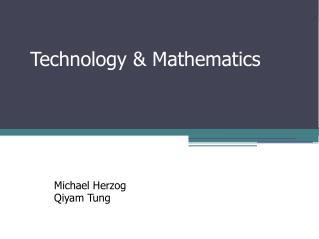 Technology &  Mathematics