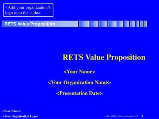 RETS Value Proposition