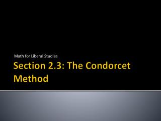 Section 2.3: The Condorcet Method