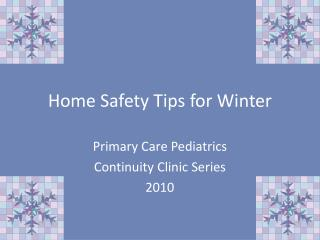 Home Safety Tips for Winter