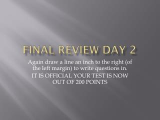 Final Review Day 2