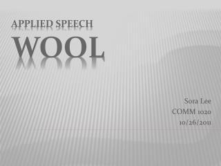 Applied speech Wool