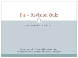 P4 – Revision Quiz