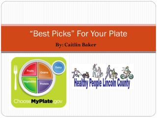 """Best Picks"" For Your Plate"
