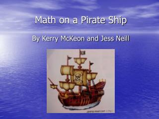 Jessica and Kerry - Pirate Ship Math