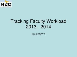Tracking Faculty Workload 2013 - 2014