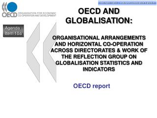 OECD AND GLOBALISATION:   ORGANISATIONAL ARRANGEMENTS AND HORIZONTAL CO-OPERATION ACROSS DIRECTORATES  WORK OF THE REFLE