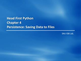 Head First Python Chapter 4 Persistence: Saving Data to Files