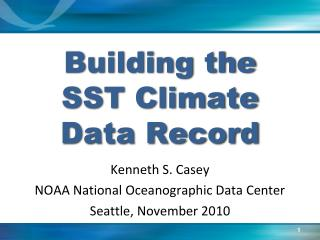Building the  SST Climate Data Record