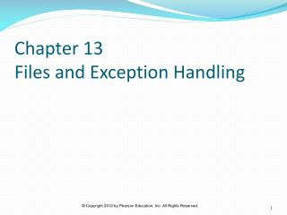 Chapter 13  Files and Exception Handling