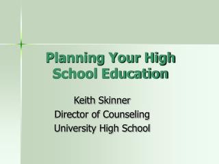 Planning Your High School Education