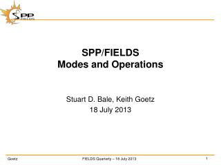 SPP/ FIELDS Modes and Operations