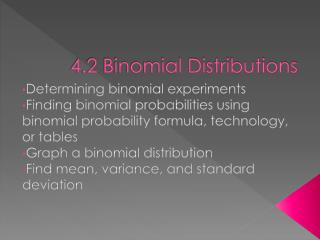 4.2 Binomial Distributions